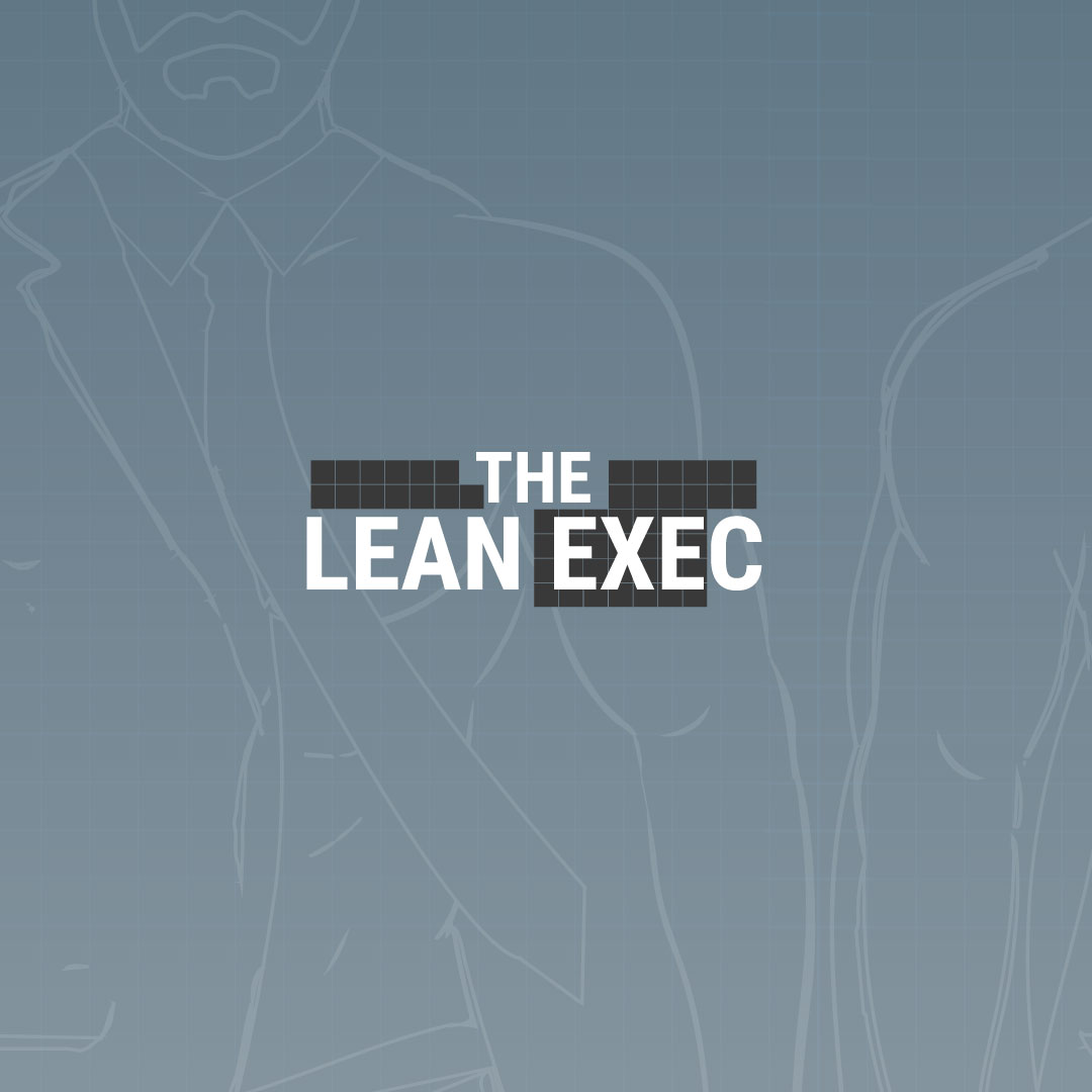 the-lean-exec-bigger-brother